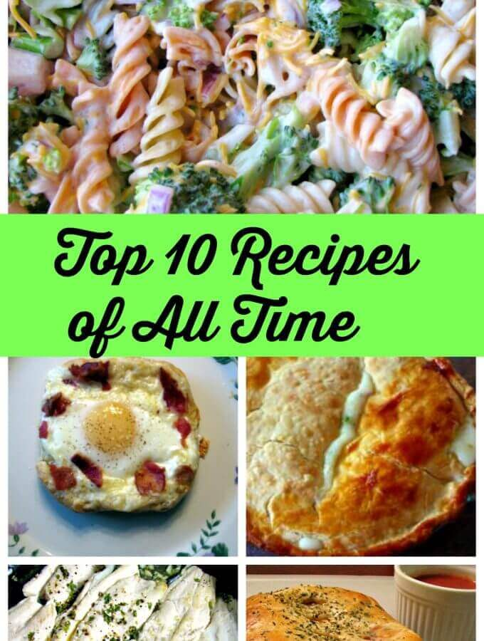 The Top 10 Recipes of All Time on Rants From My Crazy Kitchen, from salads to main courses for dinner, there is something for everyone.